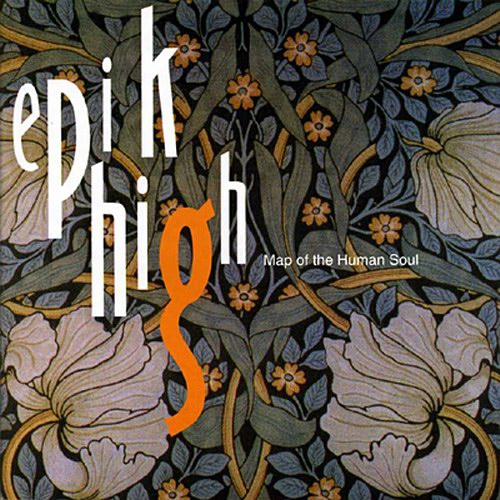Epik High – Map of The Human Soul | Project Musictology